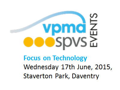 17th June VPMA/SPVS - Focus on Technology
