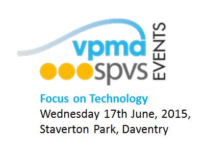 17th June VPMA/SPVS - Focus on Technology